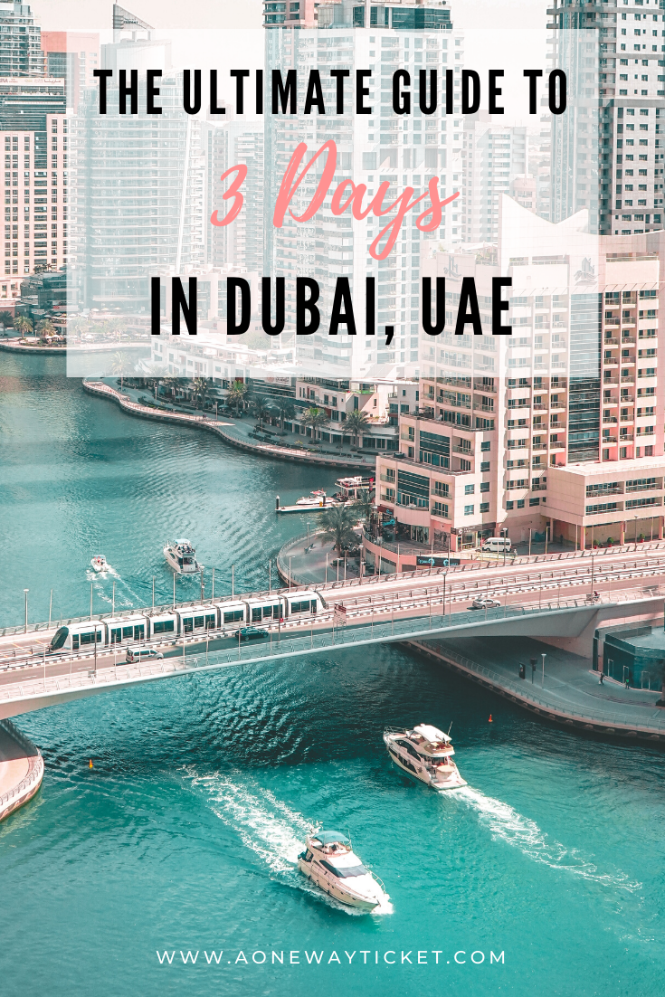 The Ultimate Guide to 3 Days in Dubai