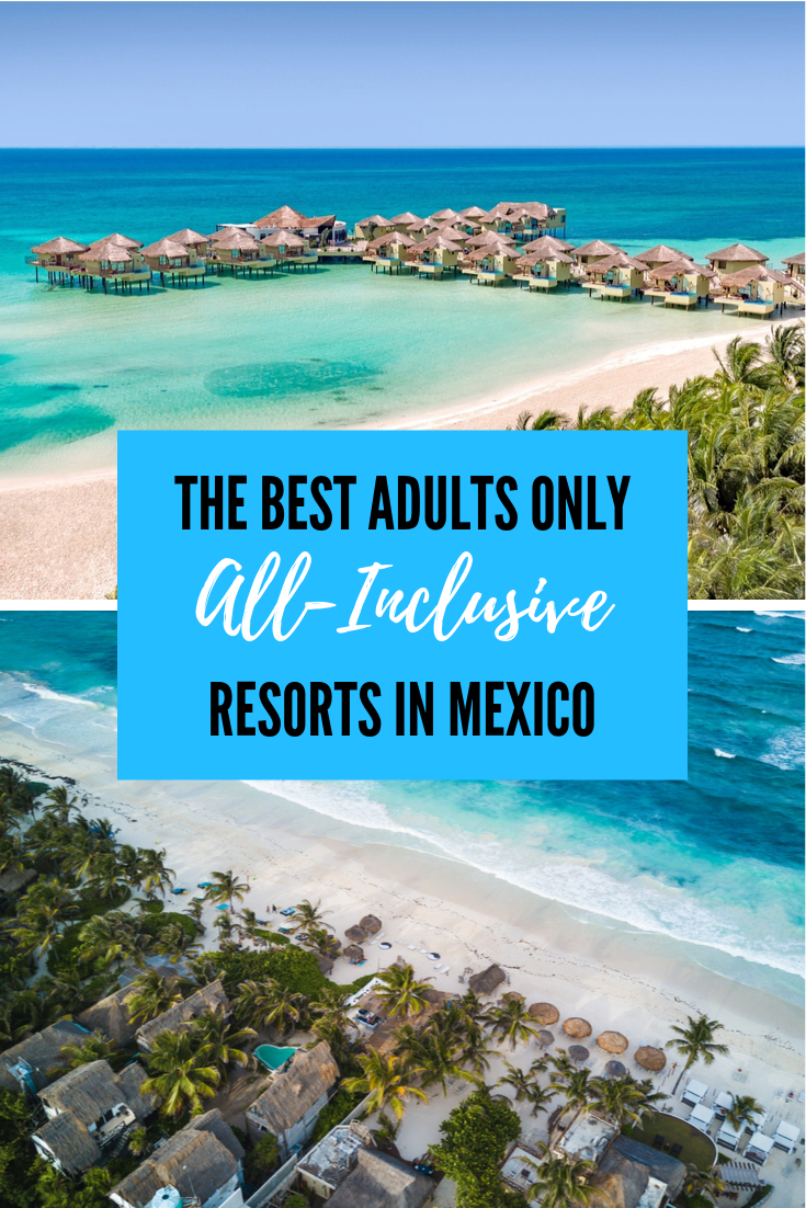 adults only all inclusive resorts in mexico