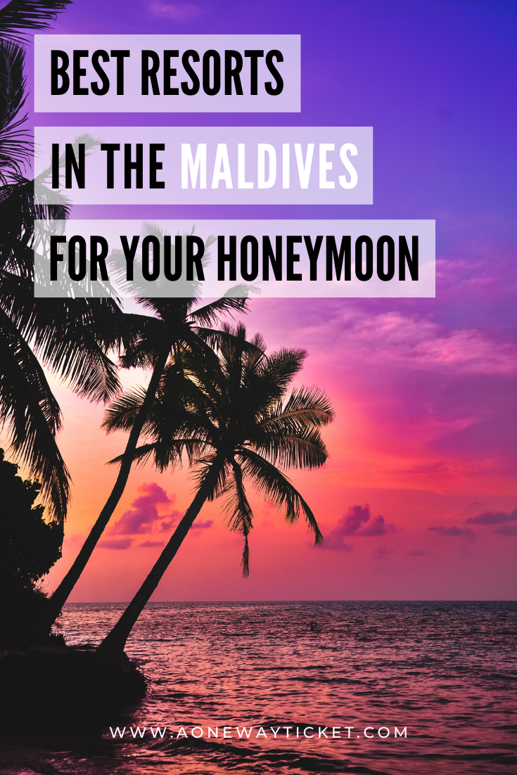The Best resorts in the Maldives for your honeymoon