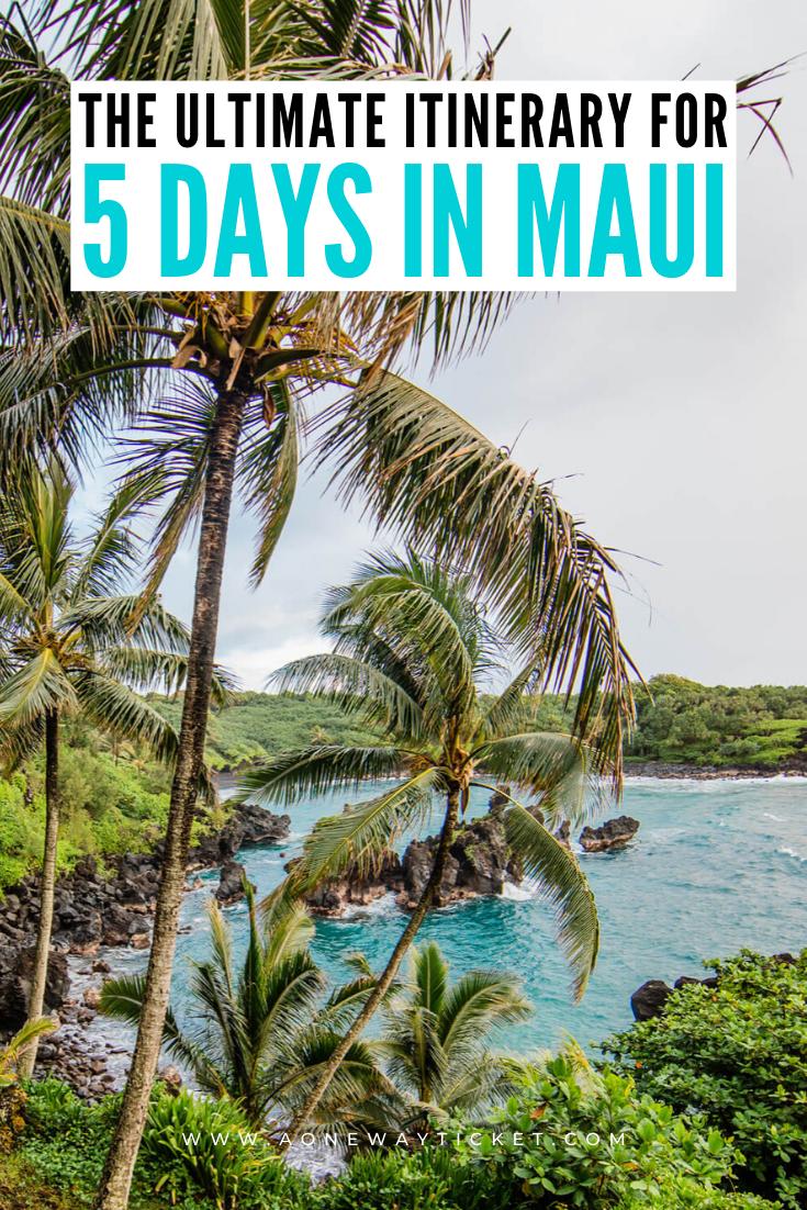 maui itinerary 5 days