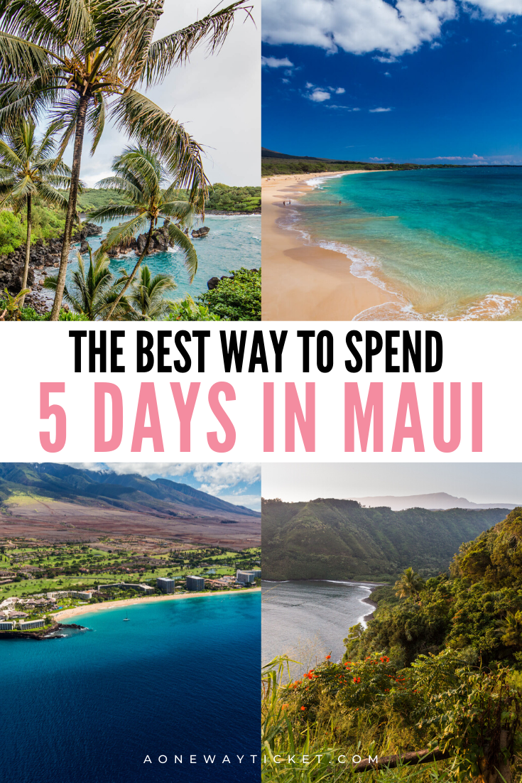 how to spend your maui itinerary 5 days in hawaii
