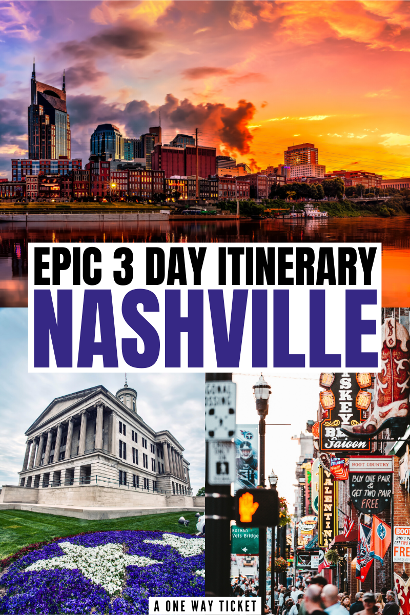 Epic Itinerary for 3 Days in Nashville